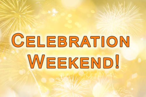 Celebration Weekend | May 19th and 20th