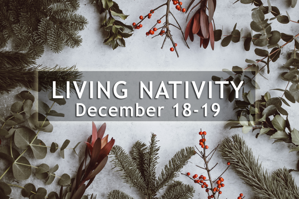 Living Nativity | December 18-19